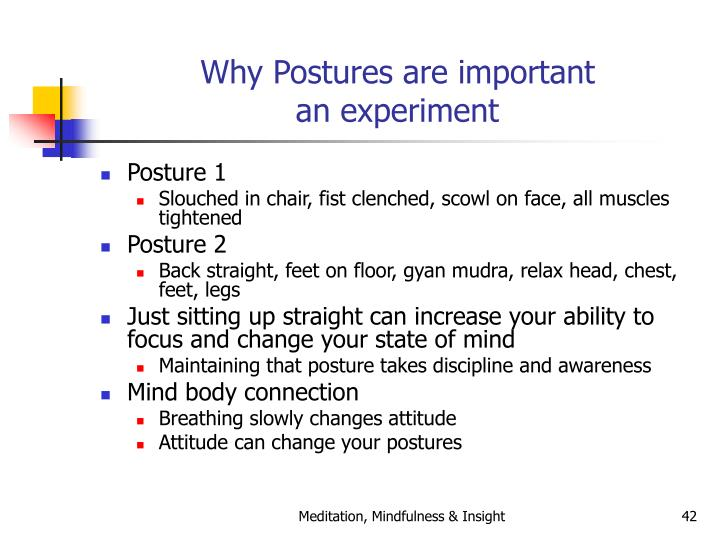 Why Postures are important