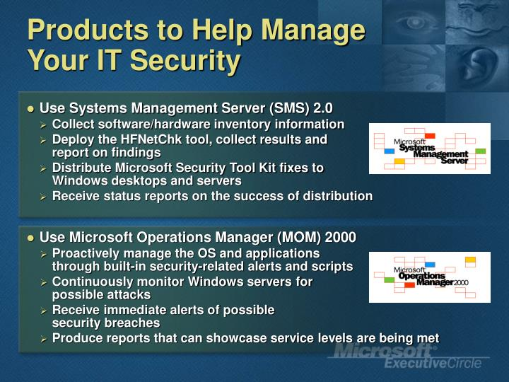 Products to Help Manage Your IT Security