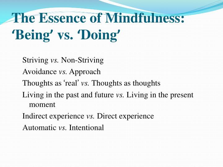 The Essence of Mindfulness: