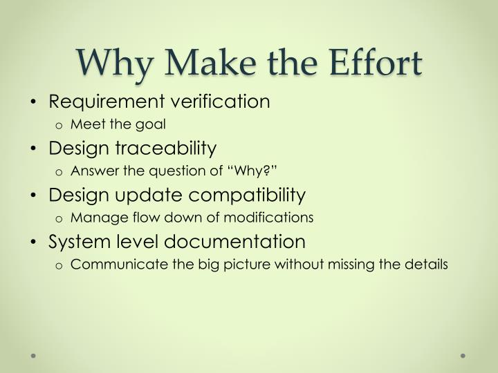 Why make the effort