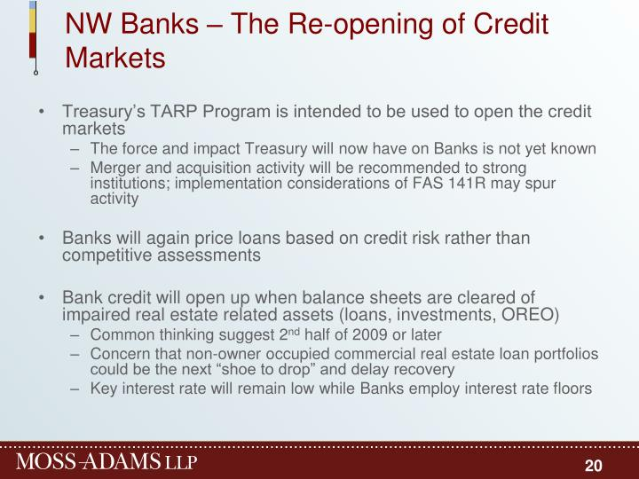 NW Banks – The Re-opening of Credit Markets
