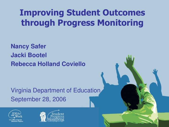 improving student outcomes through progress monitoring n.