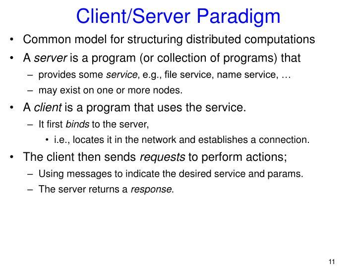 Client/Server Paradigm