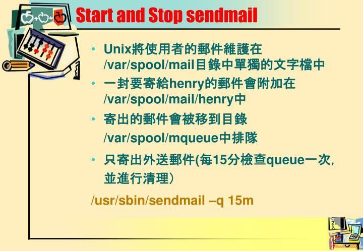 Start and Stop sendmail