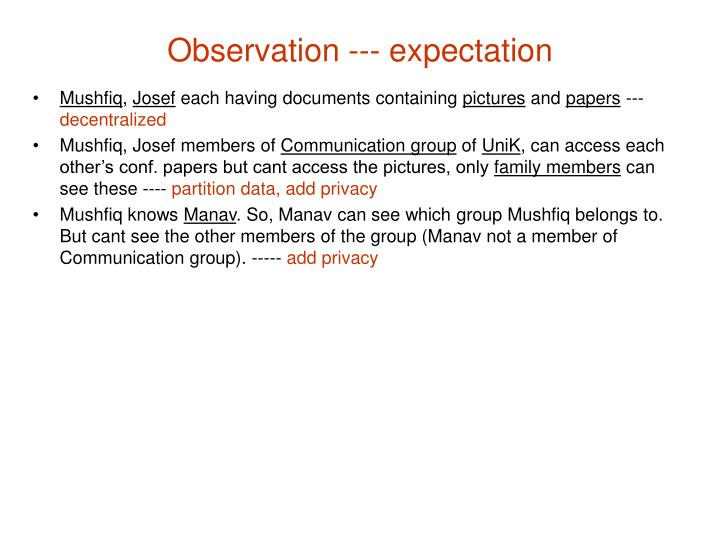 Observation --- expectation