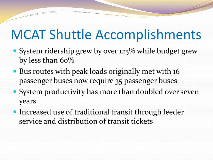MCAT Shuttle Accomplishments