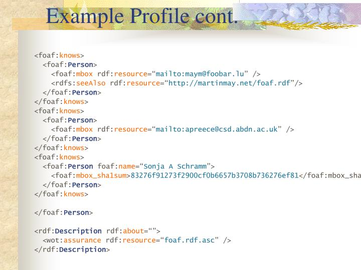 Example Profile cont.