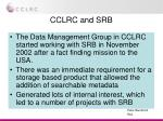 cclrc and srb