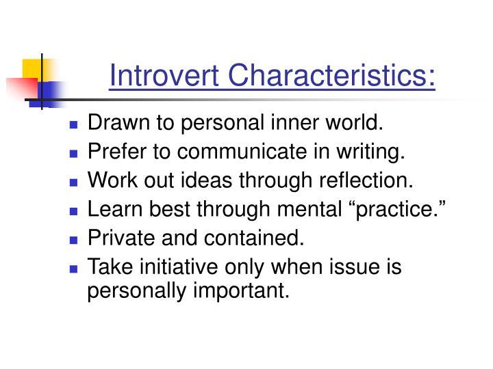 Introvert Characteristics: