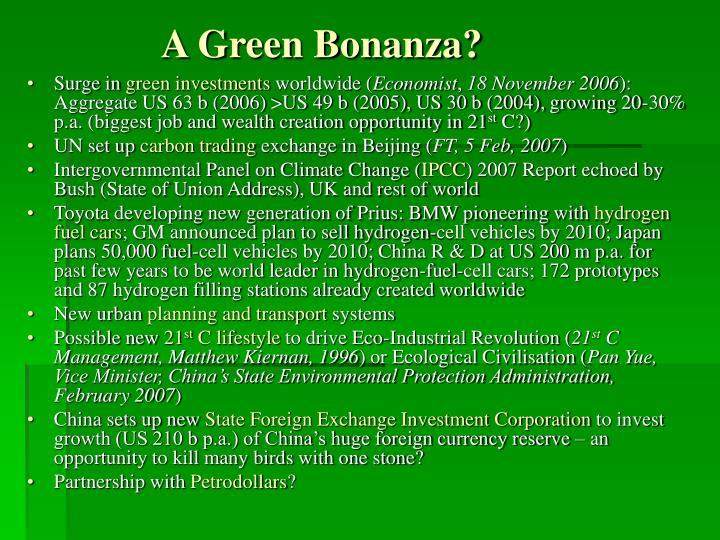 A Green Bonanza?