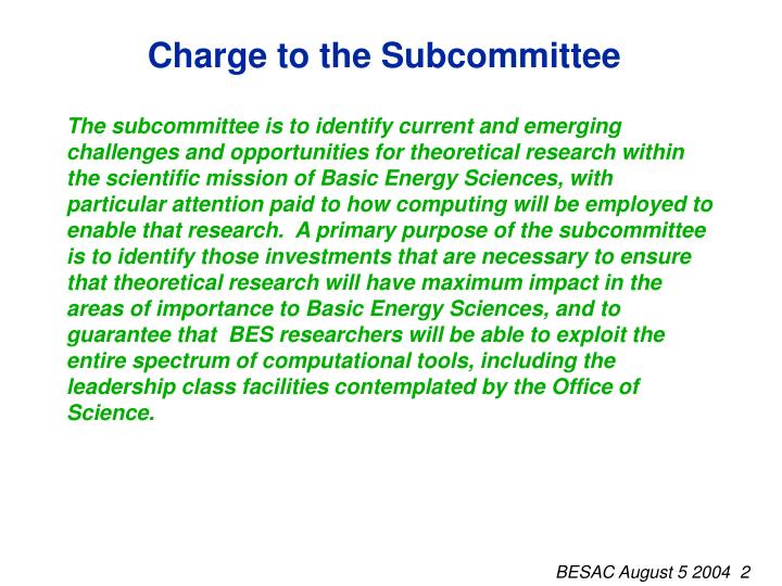 Charge to the subcommittee