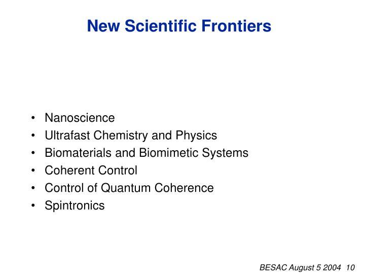 New Scientific Frontiers