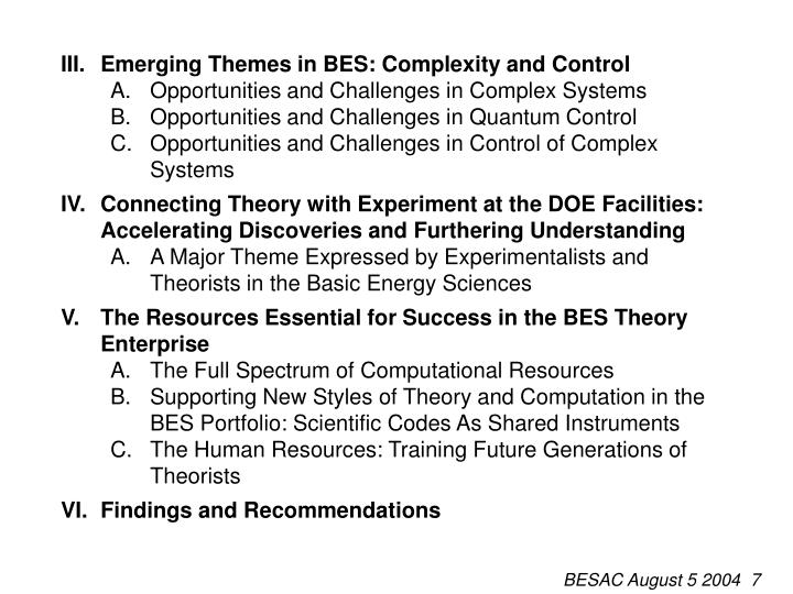 III.Emerging Themes in BES: Complexity and Control