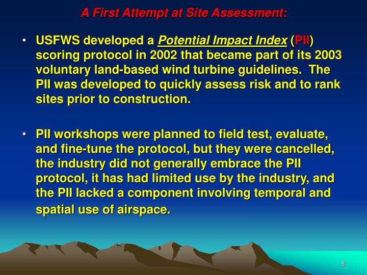 A First Attempt at Site Assessment: