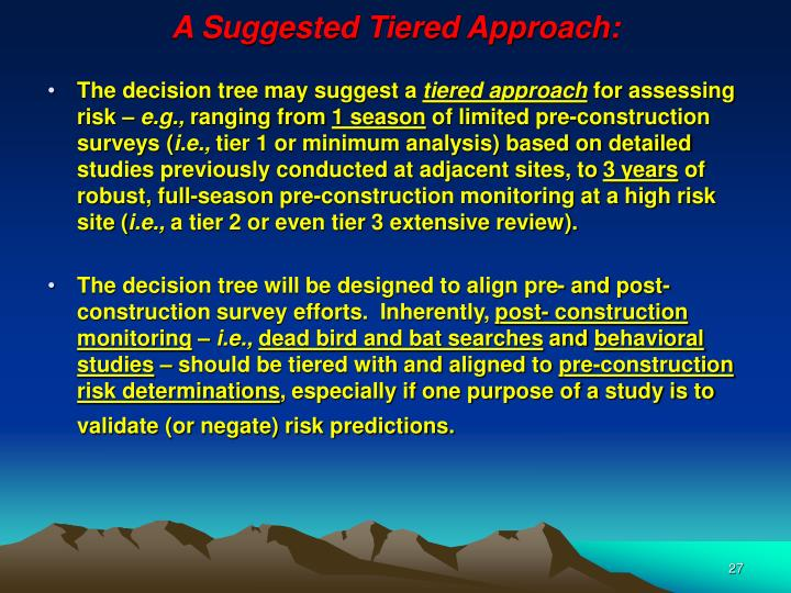 A Suggested Tiered Approach:
