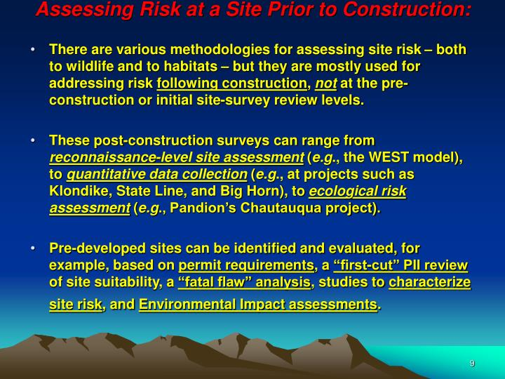 Assessing Risk at a Site Prior to Construction:
