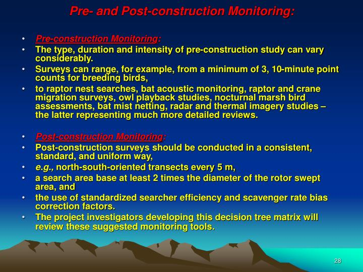 Pre- and Post-construction Monitoring: