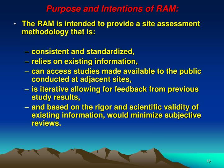 Purpose and Intentions of RAM: