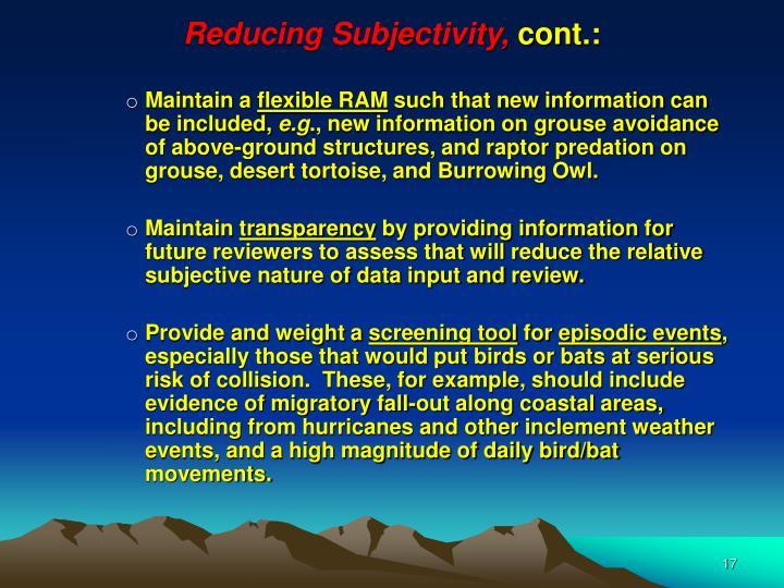 Reducing Subjectivity,