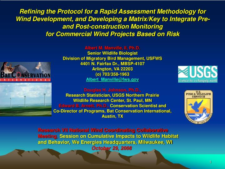 Refining the Protocol for a Rapid Assessment Methodology for Wind Development, and Developing a Matr...