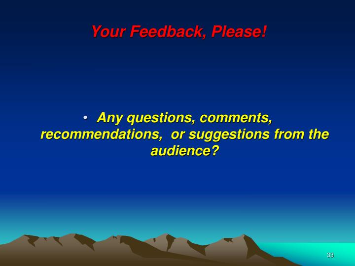 Your Feedback, Please!