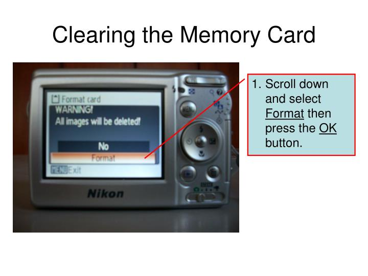 Clearing the Memory Card