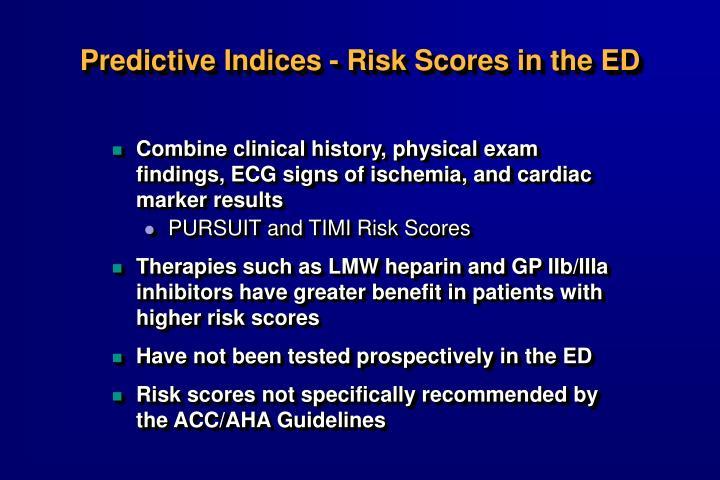 Predictive Indices - Risk Scores in the ED