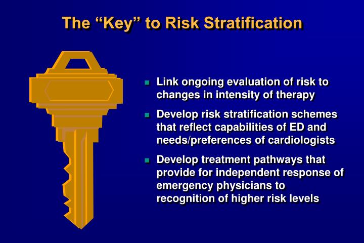 """The """"Key"""" to Risk Stratification"""