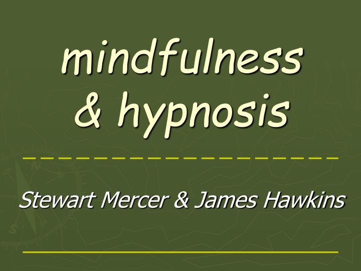 M indfulness hypnosis