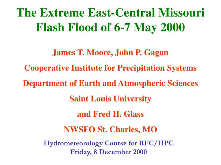 The Extreme East-Central Missouri  Flash Flood of 6-7 May 2000