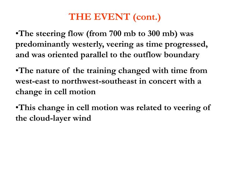 THE EVENT (cont.)