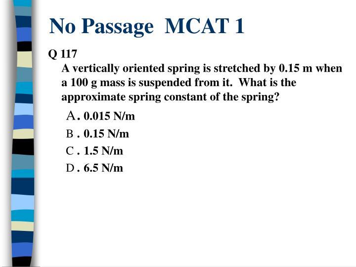 No Passage  MCAT 1