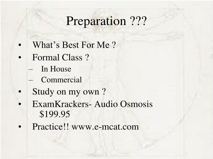 Preparation ???