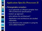 application specific processors ii