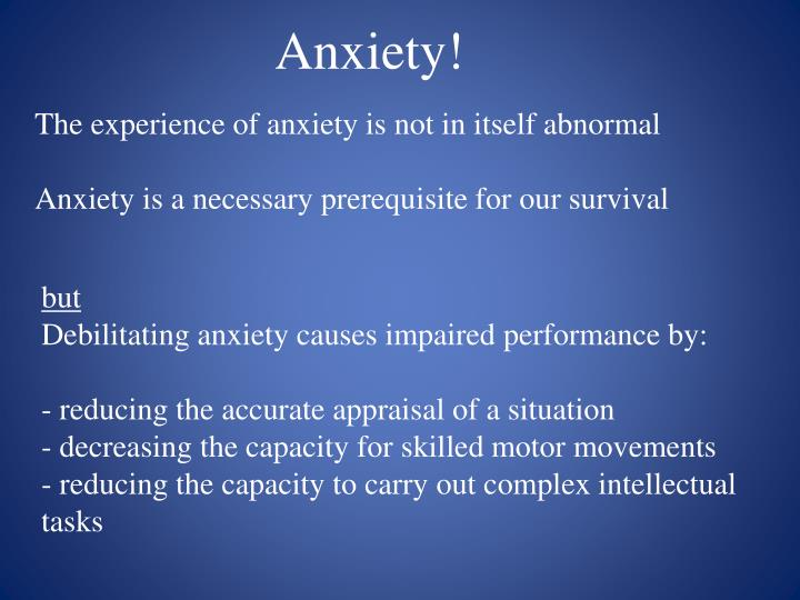 Anxiety!