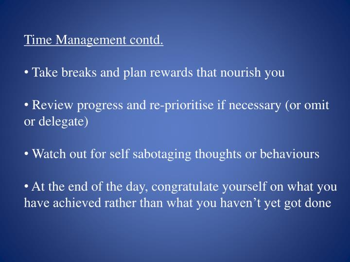 Time Management contd.