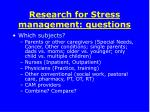 research for stress management questions