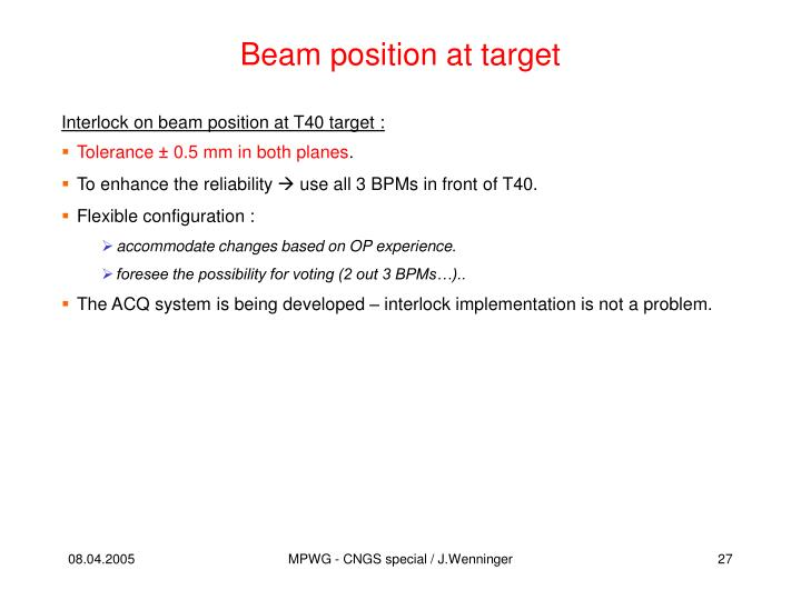 Beam position at target