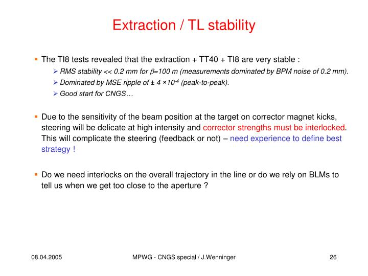 Extraction / TL stability