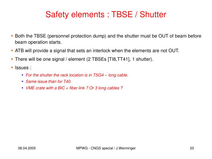 Safety elements : TBSE / Shutter