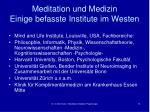 meditation und medizin einige befasste institute im westen