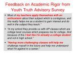 feedback on academic rigor from youth truth advisory survey