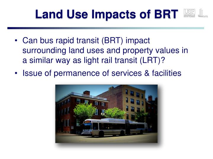 Land use impacts of brt