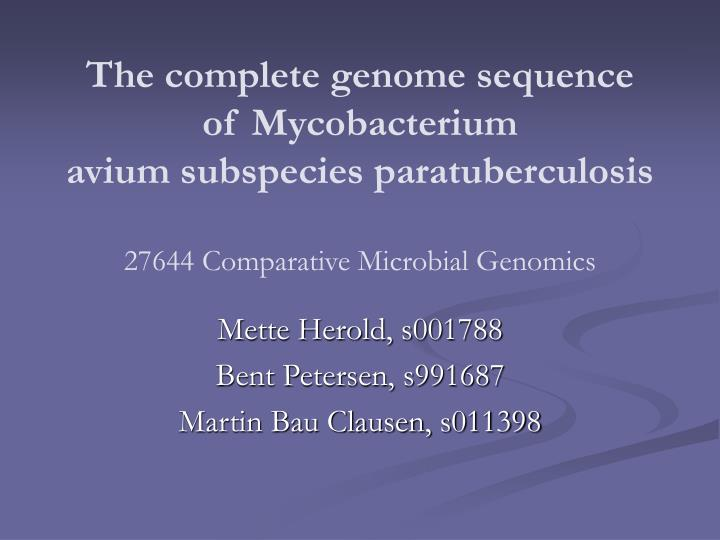 The complete genome sequence of Mycobacterium
