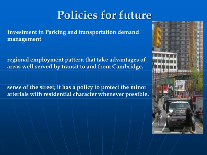 Investment in Parking and transportation demand management