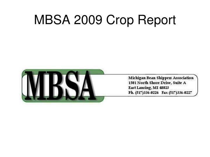 Mbsa 2009 crop report