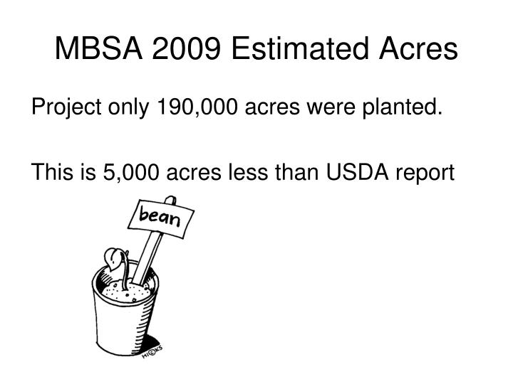 MBSA 2009 Estimated Acres