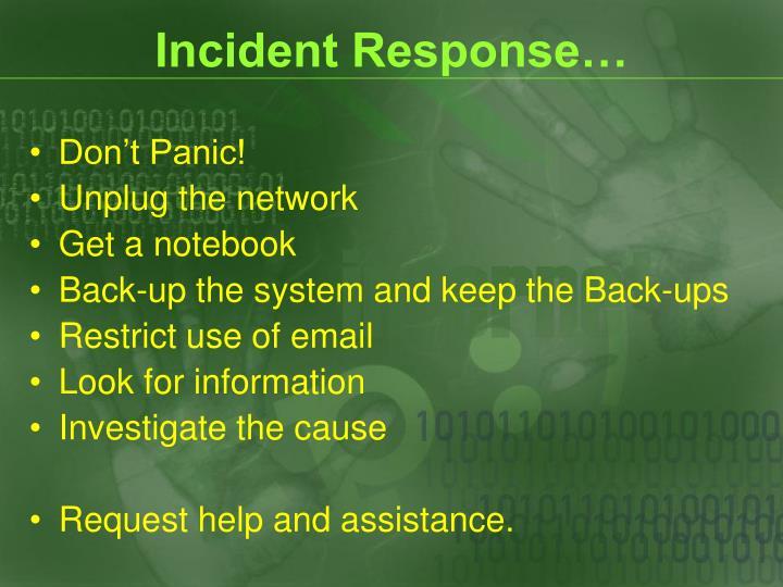 Incident Response…