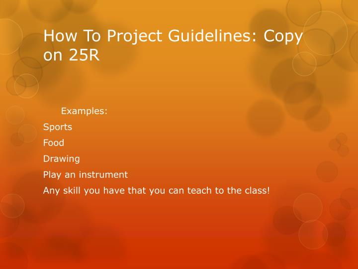 How To Project Guidelines: Copy on 25R