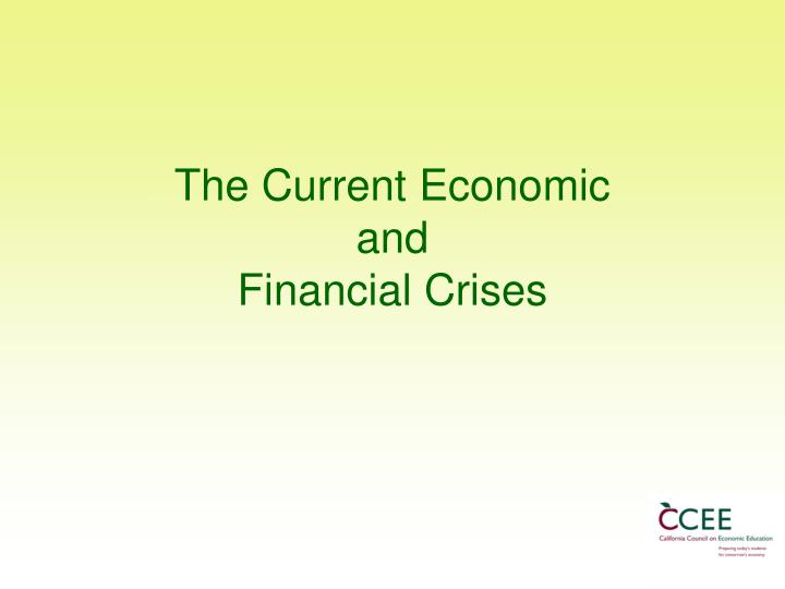 the current economic and financial crises n.